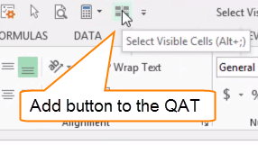 Select Visible Cells in the Quick Access Toolbar