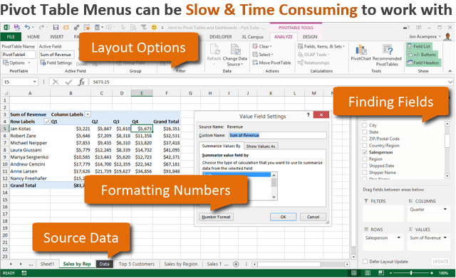 Pivot Table Built-in Menus Are Slow and Time Consuming in Excel