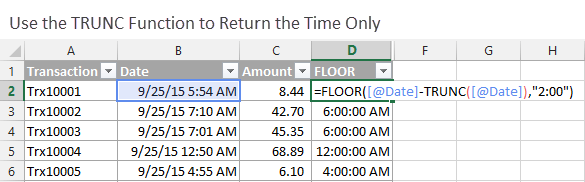 Use the TRUNC Function to Return the Time Only