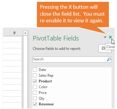 Pivot Table Field List Missing - Close Button