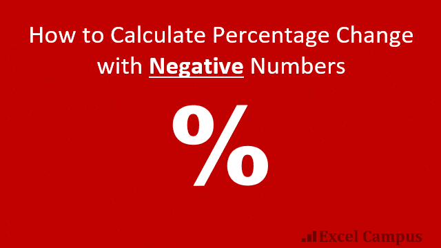 Calculate Percentage Change with Negative Numbers