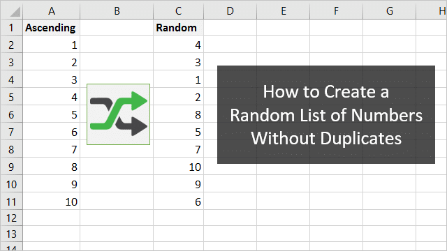How to Create a Random List of Numbers Without Duplicates in Excel