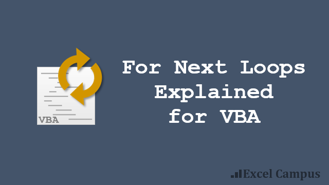 For Next Code Loop Explained for VBA Excel