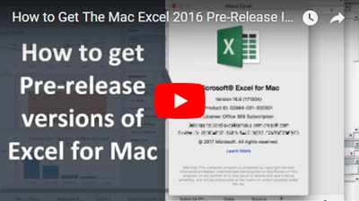 How to Get Office Insiders Pre-release Builds of Excel for Mac Video Thumb