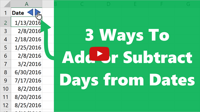 3 Ways to Add Days to Dates Video Thumbnail 640