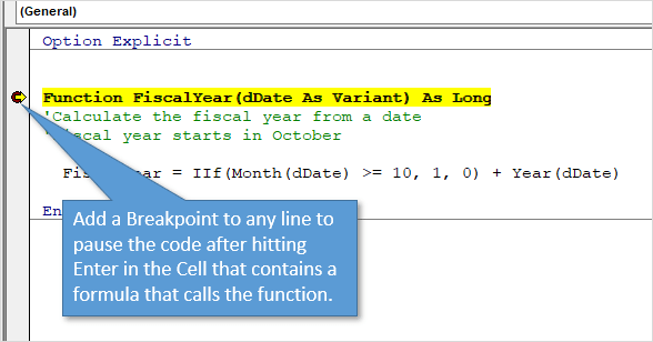 Breakpoint in UDF to Pause and Step Through VBA Code