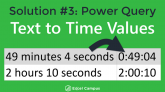 Text to Time Values - Solution 3 - Power Query 640