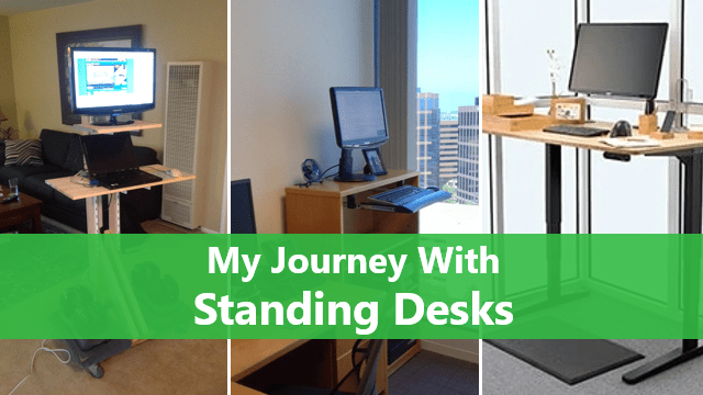 My Journey With Standing Desks