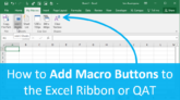 How to Add Macro Buttons to the Ribbon