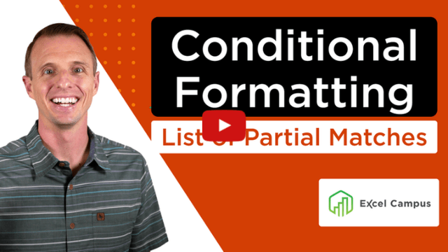 Conditional Formatting for a List of Partial Matches in Excel
