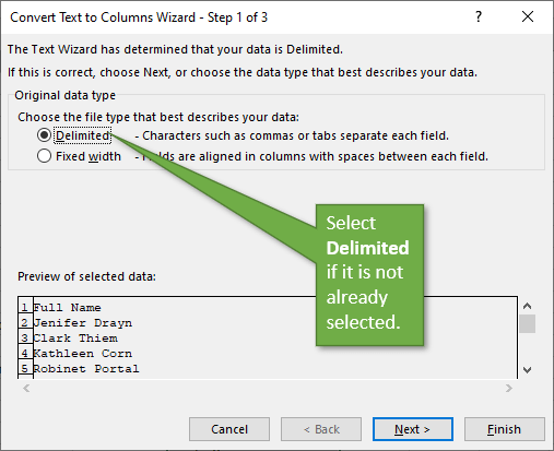 Select Delimited in the Text to Columns Wizard..